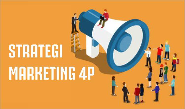Strategi Marketing 4P