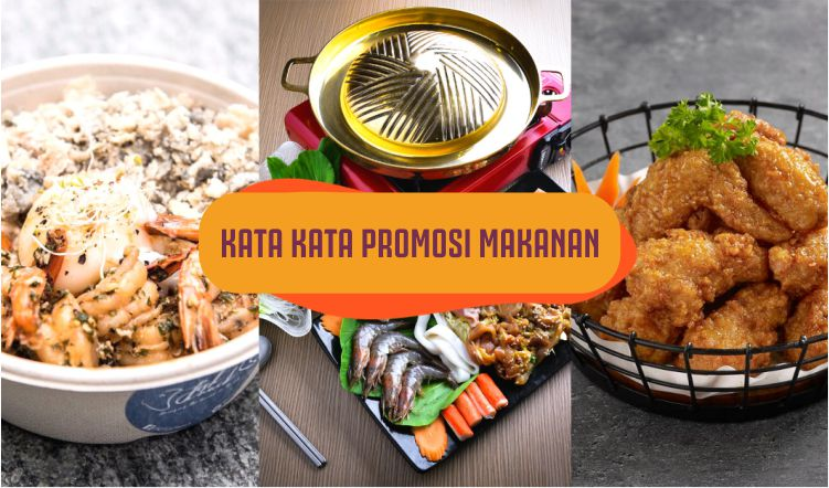 Kata-kata Promosi Makanan